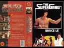 The Super Gang - Bruce Lee, au yuet shing, lisa mok, jhon kong to, [1982]