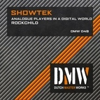 Showtek альбом Analogue Players In A Digital World / Rockchild