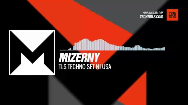 Mizerny - TLS Techno Set NJ USA Periscope Techno music