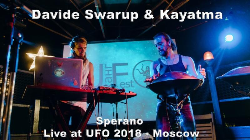 Davide Swarup Kayatma 2018 - Sperano Live