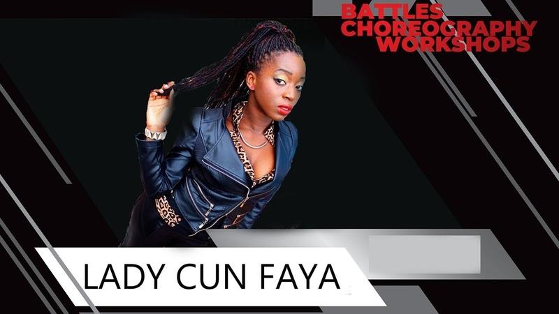 LADY CUN FAYA | DANCEHALL JUDGE DEMO | ONLY TOP 9 | Danceproject.info