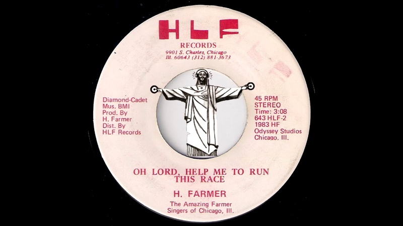 H. Farmer - Oh Lord, Help Me To Run This Race [HLF Records] 1983 Gospel Soul 45