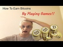 How To Earn Bitcoins By Playing Games - Easy and Passive