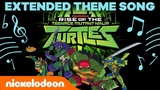 Rise of the Teenage Mutant Ninja Turtles EXTENDED THEME SONG