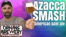 Azacca SMASH APA - Tasting and All Grain Recipe homebrew review