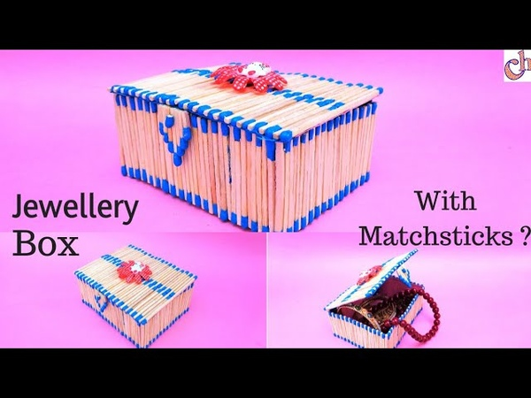 DIY: How to make Jewellery Box with Matchsticks | Easy Matchstick Art