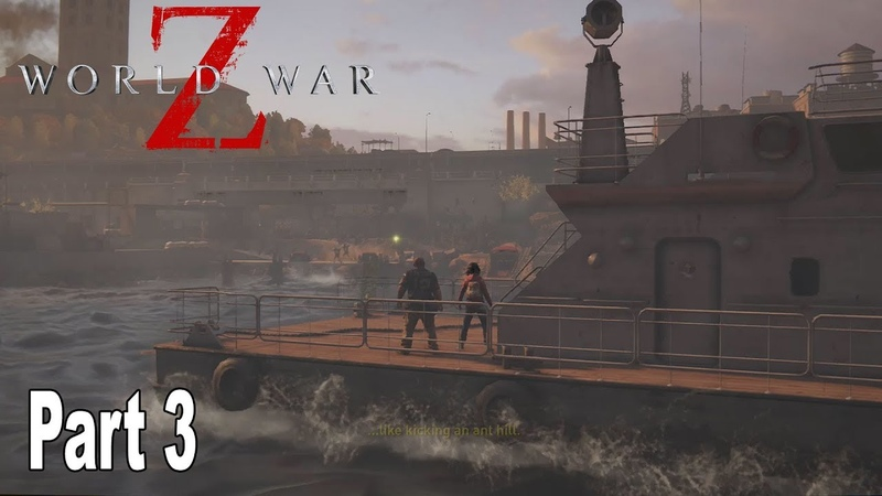 World War Z - Walkthrough Part 3 No Commentary New York Hell and High Water [HD 1080P]