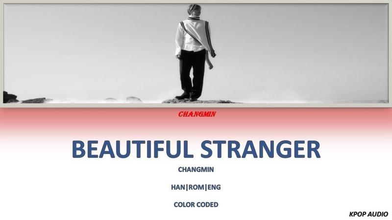 Beautiful Stranger (아스라이…) – Max Changmin (최강창민)(Color Coded Lyrics Han/Rom/Eng/가사)