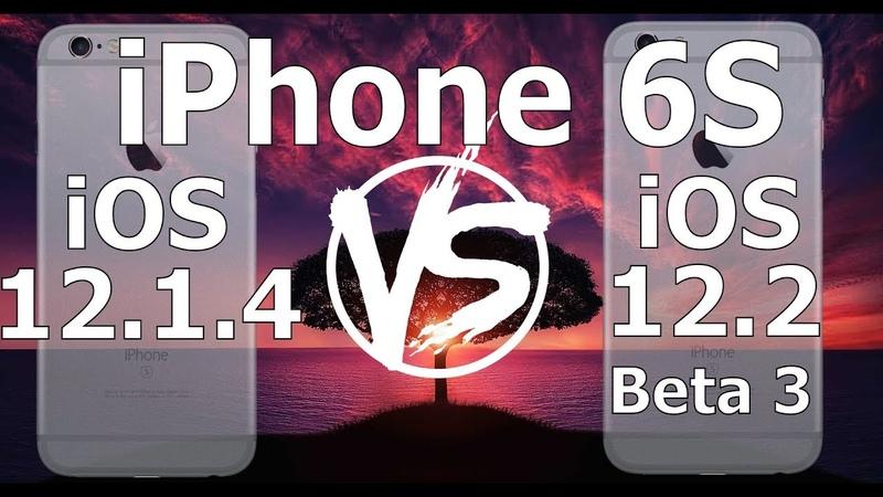 Speed Test : iPhone 6S - iOS 12.2 Beta 3 vs iOS 12.1.4 (iOS 12.2 Public Beta 3 Build 16E5201e)