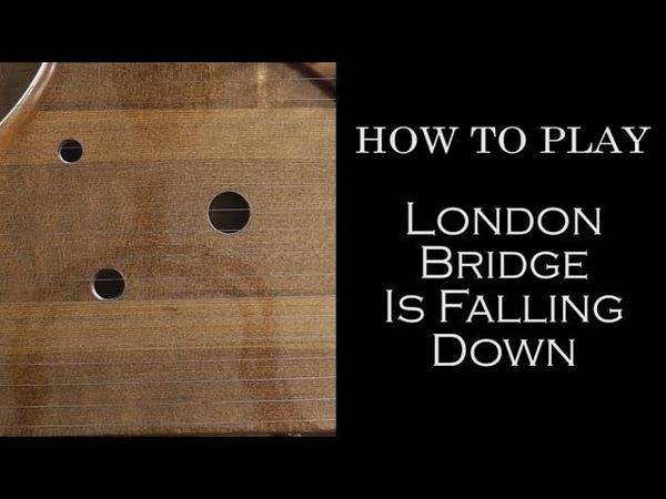 Как сыграть How to play London Bridge Is Falling Down. Гусли Russian psaltery
