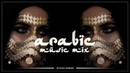 Muzica Arabeasca Noua Octombrie 2018 - Arabic Music Mix 2018 - Best Arabic House Music Short Mix