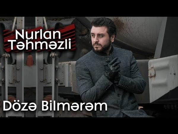 Nurlan Tehmezli Doze bilmerem Official Audio