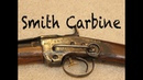 Weapons of the Civil War Cavalry The Smith Carbine