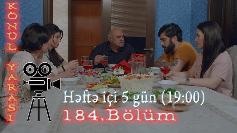 Könül yarası (184-cü bölüm) - TAM HİSSƏ