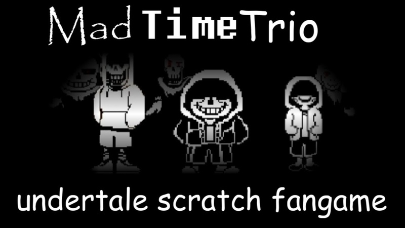 [scratch] Mad Time trio play! [undertale fangame]