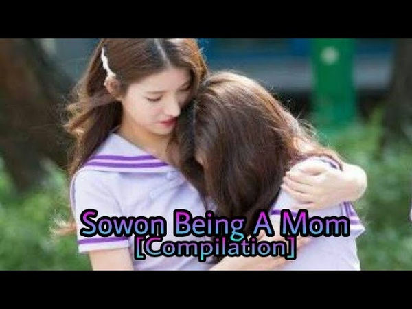 Gfriend 여자친구 Sowon 소원 Being A Mom [Compilation]