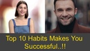 Top 10 Habits that Surely Make You Happy and Successful Person..