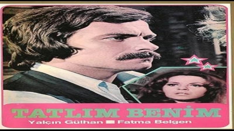 Tatlim Benim - Feridun Kete 1975 Yalçın Gülhan - Fatma Belgen Sevim Sevil