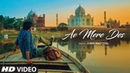 Ae Mere Des Video Song Jubin Nautiyal Lalit Prabhakar Latest Hindi Song 2019 T Series