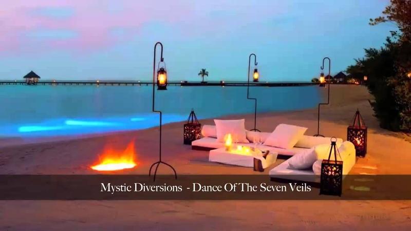 Mystic Diversions - Dance Of The Seven Veils