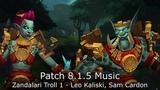 Zandalari Troll 1 Music (Leo Kaliski, Sam Cardon) - Patch 8.1.5