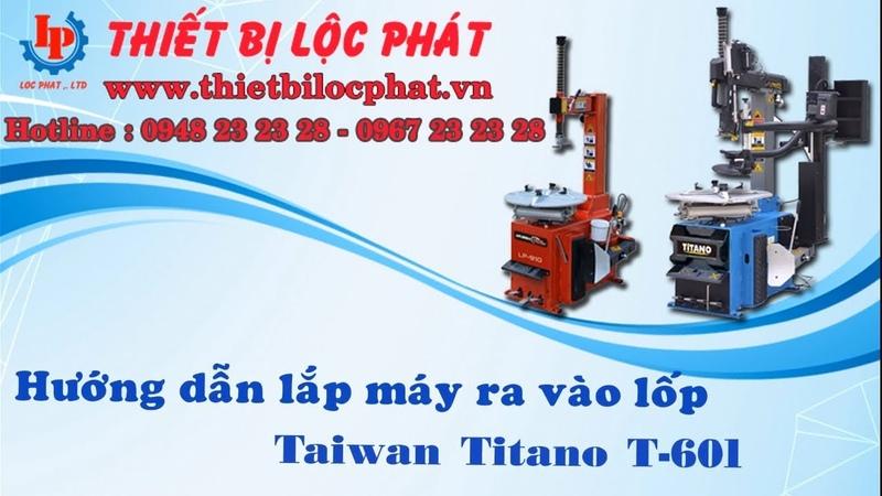 Hướng Dẫn Lắp Ráp Máy Tháo Vỏ Titano T-601   Thiết Bị Lộc Phát