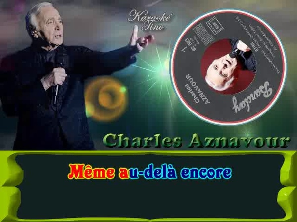 Karaoke Tino Charles Aznavour Etre