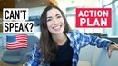 I UNDERSTAND ENGLISH, BUT I CAN'T SPEAK IT - action plan