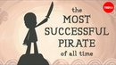 The most successful pirate of all time Dian Murray