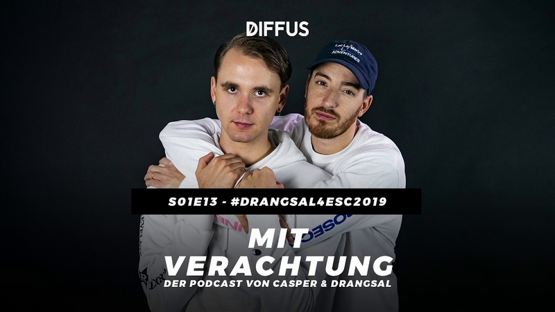 MIT VERACHTUNG - s01e13 - Drangsal4ESC2019 | Der Podcast von Drangsal Casper