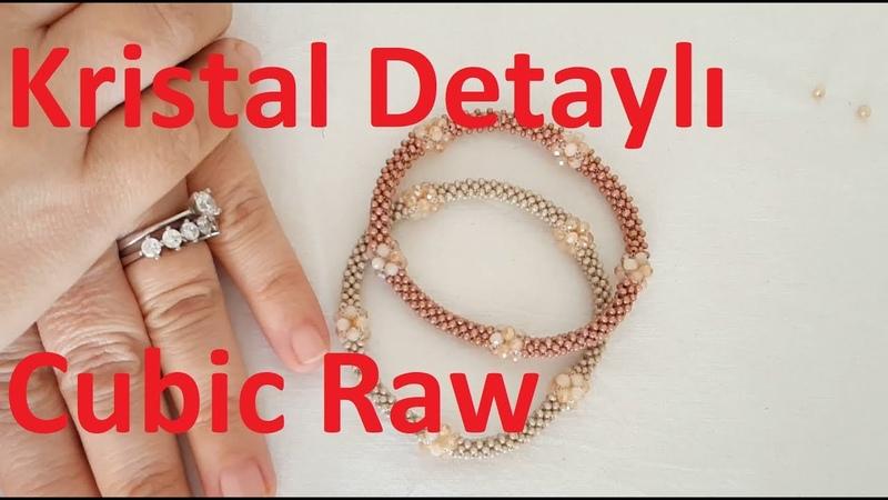 Kristal detaylı Cubic Raw bileklik nasıl yapılır