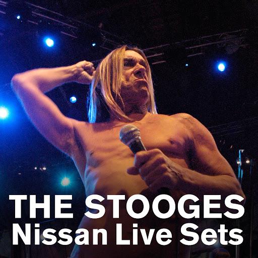 The Stooges альбом Nissan Live Sets