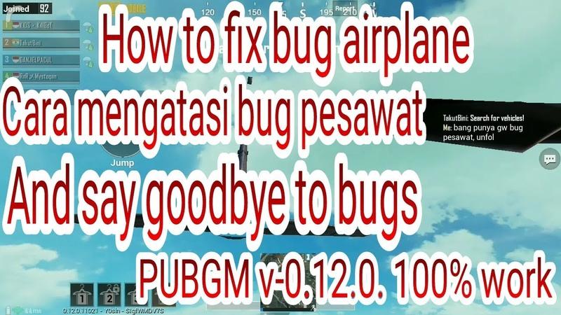 How to fix bug airplane/pesawat 100% Work : PUBG Mobile v-0.12.0