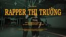 SG Prider - Rapper Thị Trường (OFFICIAL M/V)