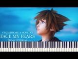 Kingdom Hearts 3 - Face My Fears (Piano Tutorial + Sheets) Hikaru Utada &amp Skrillex