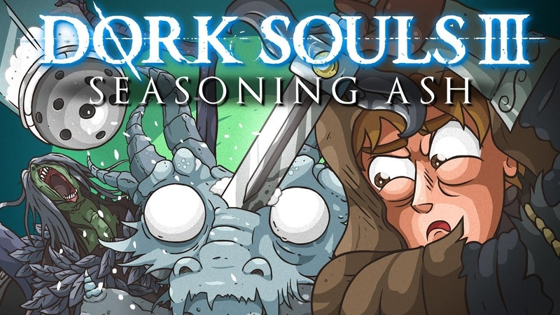 DORK SOULS 3 Seasoning Ash (Dark Souls 3 Cartoon Parody)