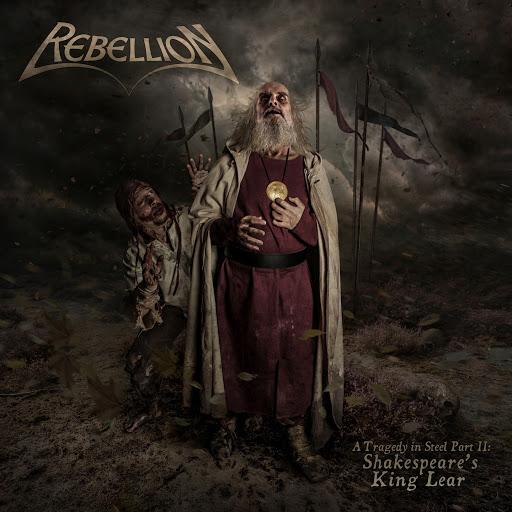 Rebellion альбом A Tragedy in Steel, Pt. II: Shakespeare's King Lear