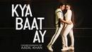 Kya Baat Ay | Harrdy Sandhu | Jaani | B Praak | Aadil Khan Choreography