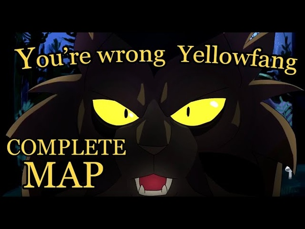 Youre wrong Yellowfang! - COMPLETE MAP
