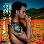 Robbie Williams альбом Eternity/The Road To Mandalay