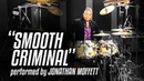 Michael Jackson's Drummer Jonathan Moffett Performs Smooth Criminal On Drumeo