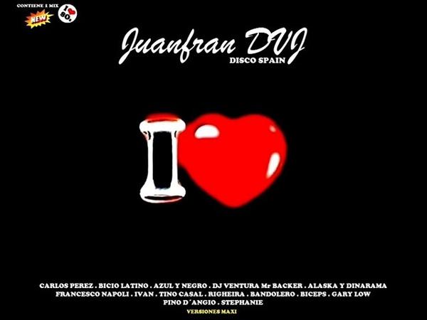 I LOVE DISCO SPAIN 80s CD 1 Album Completo (Juanfran)