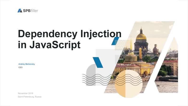 1. Митап SPbfiller 10.11.18 dependency-injection-js