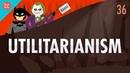 Утилитаризм. Ускоренный курс философии Crash Course на русском