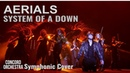 System Of A Down - Aerials (Cover by CONCORD ORCHESTRA)