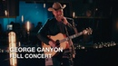 George Canyon | Southside of Heaven | Full Concert