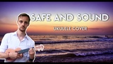 Ukulele. Capital Cities-Safe And Sound. Ukulele cover