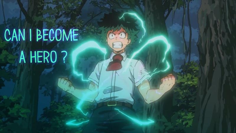 My Hero Academia「AMV/ASMV」|| Izuku Midoriya | It's your turn