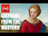 LEARNING FROM THE MASTERS - RAPHAEL - Exploring the style and technique of the Renaissance Master