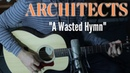 A Wasted Hymn (Acoustic Architects cover)